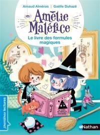 Amélie Maléfice, Le livre des formules magiques