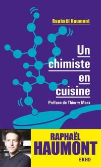 Un chimiste en cuisine
