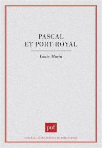 Pascal et Port-Royal