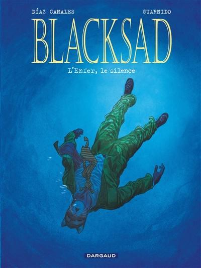 Blacksad. Volume 4, L'enfer, le silence