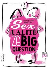Sexualité, ze big question