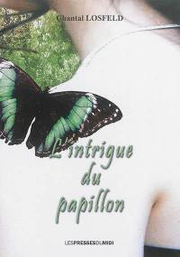 L'intrigue du papillon