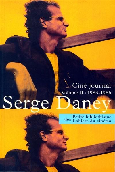 Ciné journal. Volume 2, 1983-1986