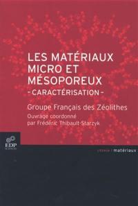 Les matériaux micro et mésoporeux