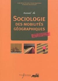 Manuel de sociologie des mobilités spatiales