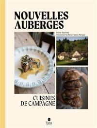 Nouvelles auberges : cuisines de campagne