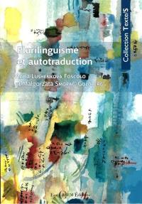 Plurilinguisme et autotraduction
