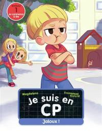 Je suis en CP. Vol. 29. Jaloux ! : niveau 1