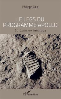 Le legs du programme Apollo