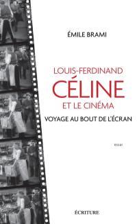 Louis-Ferdinand Céline et le cinéma