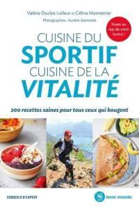 Cuisine du sportif, cuisine de la vitalité