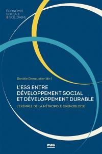 L'économie sociale et solidaire entre développement social et développement durable