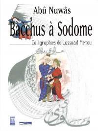 Bacchus à Sodome
