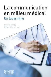 La communication en milieu médical