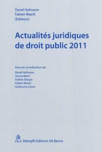 Actualités juridiques de droit public 2011