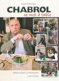 Chabrol se met à table