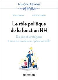 Le rôle politique de la fonction RH