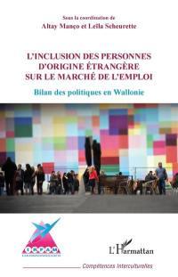 L'inclusion des personnes d'origine étrangère sur le marché de l'emploi