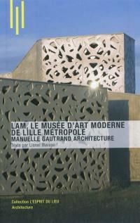 LAM, le Musée d'art moderne de Lille métropole