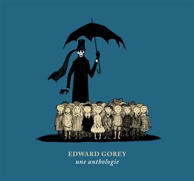 Edward Gorey : une anthologie