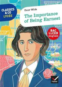 The importance of being earnest : bac LLCER anglais