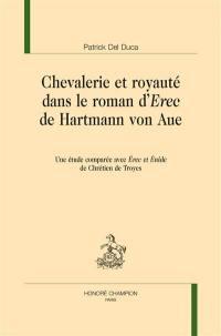 Chevalerie et royauté dans le roman d'Erec de Hartmann von Aue