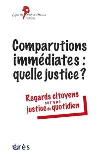 Comparutions immédiates, quelle justice ?