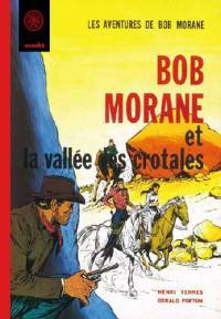 Bob Morane, La Vallée des Crotales