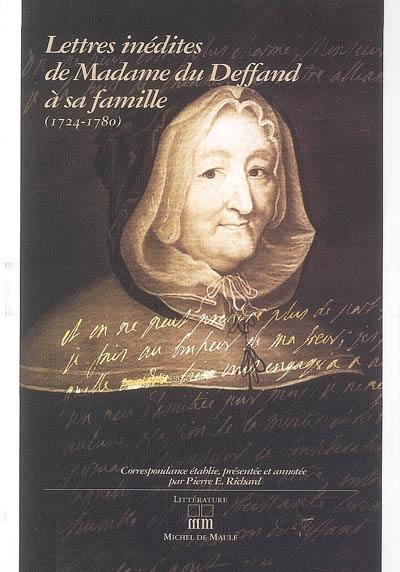 Lettres inédites de madame du Deffand à sa famille (1724-1780)