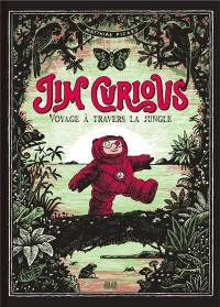 Jim Curious, Voyage à travers la jungle