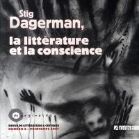 Marginales. n° 6, Stig Dagerman, la littérature et la conscience