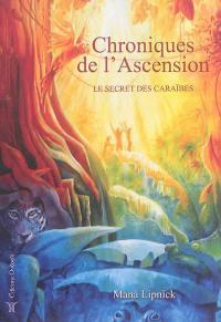 Chroniques de l'ascension. Volume  2, Le secret des Caraïbes