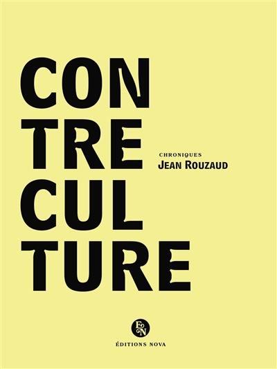 Contre-culture : chroniques