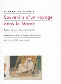 Souvenirs d'un voyage dans le Maroc