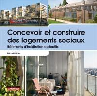 Concevoir et construire des logements sociaux
