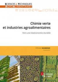 Chimie verte et industries agroalimentaires