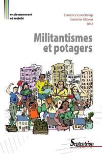 Militantismes et potagers