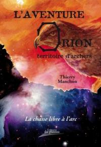L'aventure Orion