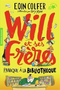 Will et ses frères. Volume 1, Panique à la bibliothèque