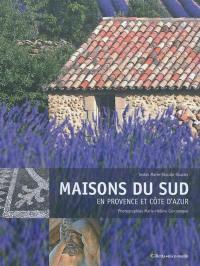 Maisons du Sud en Provence et Côte d'Azur