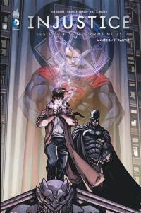 Injustice. Volume 5, Année 3