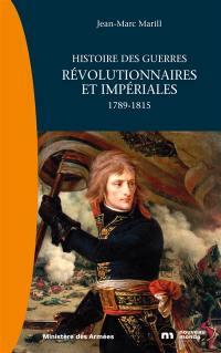 Histoire des guerres révolutionnaires et impériales