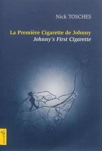 La première cigarette de Johnny. Johnny's first cigarette
