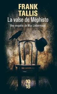 Les carnets de Max Liebermann, La valse de Méphisto