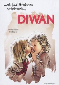 Et les Bretons créèrent... Diwan