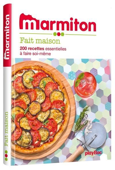 Livre : Fait maison, le livre de Marmiton.org - Play Bac - 9782809659139