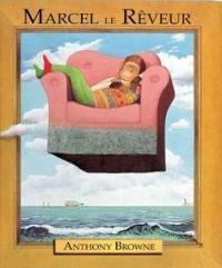 Marcel le rêveur