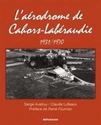 L'aérodrome de Cahors-Labéraudie