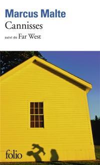 Cannisses; Suivi de Far West