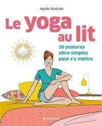 Le yoga au lit
